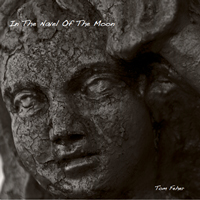 Tom Feher, In the Navel of the Moon