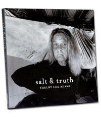 Salt and Truth, by photographer Shelby Lee Adams