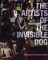 malcolm brown, the artists of the invisible dog