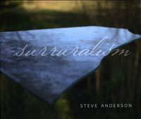 Surruralism - Steve Anderson