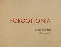 FORGOTTONIA by Bruce Morton
