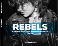 Rebels - Punks and Skinheads of New York's East Village 1984-1987 by Lilian Caruana