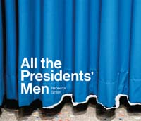 Rebecca Sittler, All the Presidents' Men