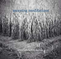 Deena Feinberg, Morning Meditations