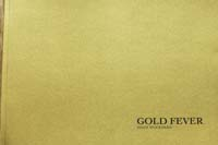 Heidi Woodman, Gold Fever