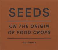 Jos Jansen, Seeds: On the origin of food crop