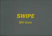 bill gore - swipe