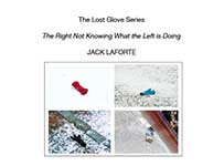 jack laforte - The Lost Glove Series: The Right Not Knowing What the Left is Doing