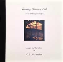 ge mckerrihan Hearing Shadows Call