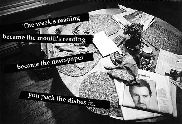 Miriam Goodman, The week's reading became the month's reading became the newspaper you pack the dishes in.