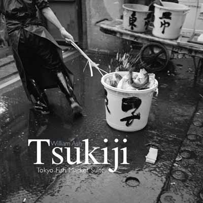 William Ash, Tsukiji