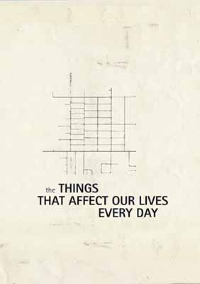The Things That Affect Our Lives Every Day by Mark Peterman