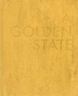 A Golden State by Shawn Bush