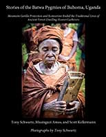 Stories of the Batwa Pygmies of Buhoma, Uganda