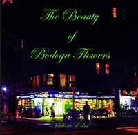 Melissa Eder - The Beauty of Bodega Flowers